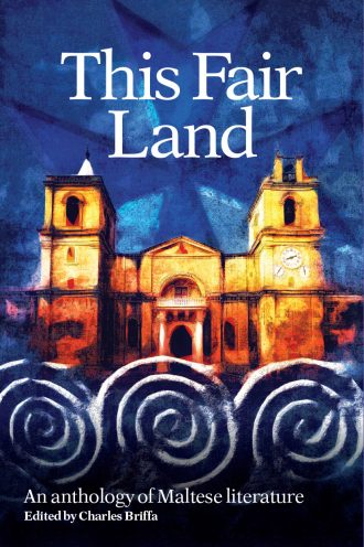 This Fair land - An Anthology of Maltese Literature