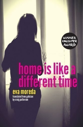 Front cover of Home is like a different time by Eva Moreda