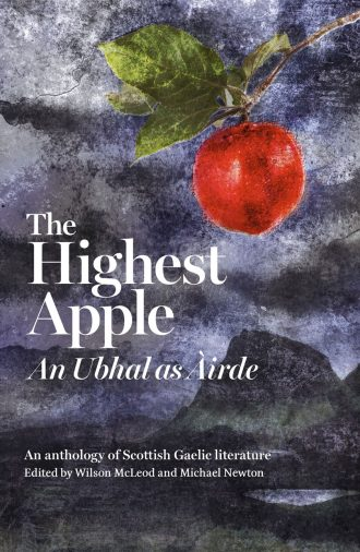 Front cover of The Highest Apple An Ubhal as Àirde
