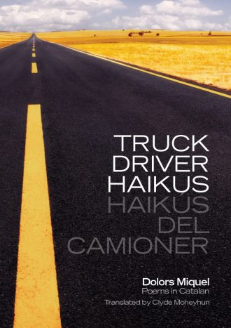 Front cover of Truck Driver Haikus by Dolors Miquel