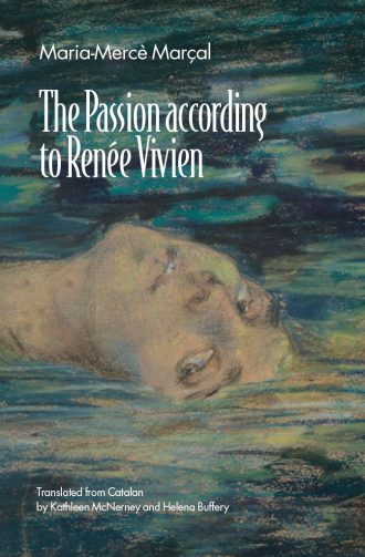 Front cover of The Passion according to Renée Vivien by Maria-Mercè Marçal