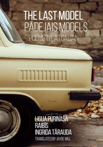 Front cover of The Last Model Pādejais Modeļs Poems in Latgalian