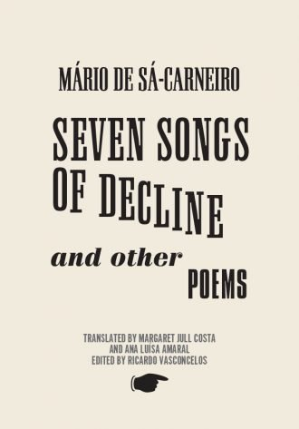 Front cover of Seven Songs of Decline and other poems by Mário de Sá-Carneiro