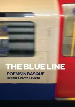 Front cover of The Blue Line Poems in Basque by Beatriz Chivite Ezkieta